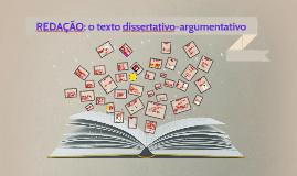 REDAÇÃO: texto dissertativo-argumentativo