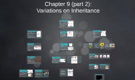 Chapter 9 (part 2): Variations on Inheritance
