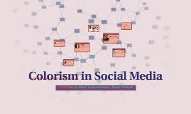 Colorism in Social Media