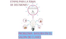 ETAPAS PARA LA TOMA DE DECISIONES