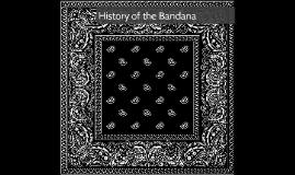 History of the Bandana
