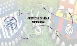 Proyecto de Aula Sociología