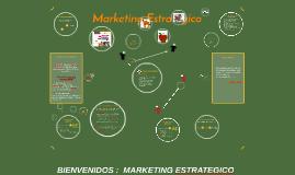 BIENVENIDOS AL CURSO DE MARKETING ESTRATEGICO
