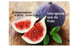 Una iglesia que da fruto