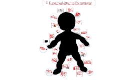 Copy of Desenvolvimento Psicomotor e Reflexos Primitivos