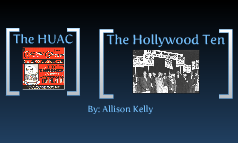 HUAC and the Hollywood Ten