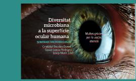 Diversitat Microbiana a l'ull humà sà