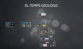 Copy of EL TEMPS GEOLÒGIC