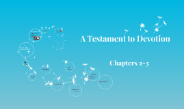 A Testament to Devotion: Chp 2-3