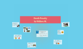 Death Penalty Pro's & Con's by Edilore
