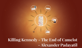 Killing Kennedy - The End of Camelot