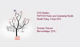 CSU presentation 2015 re Health Policy
