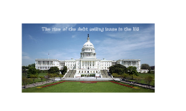 The rise of the debt ceiling issue in the United States