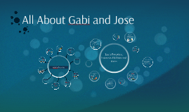 All About Gabi and Jose's
