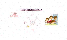 HIPERQUINESIA