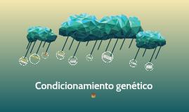 Condicionamiento genético