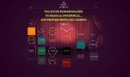 Copy of Taller de Humanización