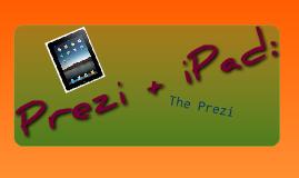 Prezi + iPad = ..........