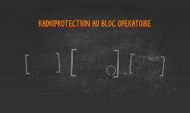 RADIOPROTECTION AU BLOC OPERATOIRE