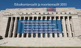 Eduskuntavaalit ja nuorisovaalit 2015