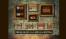 Copy of FRESCOS DE LA CAPELLA SIXTINA