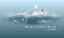 Who was Mehran Karimi Nasseri?
