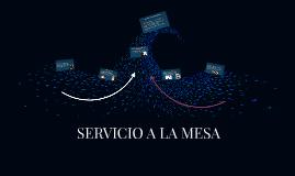 SERVICIO A LA MESA