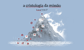 a cristologia da missão