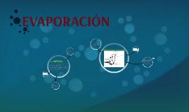 Copy of EVAPORACIÓN