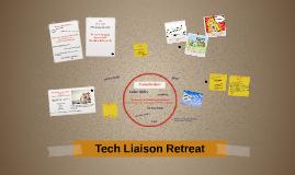 E. Weisberg's Tech Liaison Retreat
