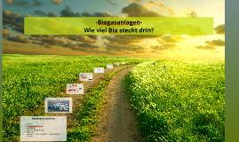 Copy of -Biogasanlagen-