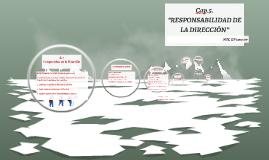 """5. """"RESPONSABILIDAD DE LA DIRECCIÓN"""""""