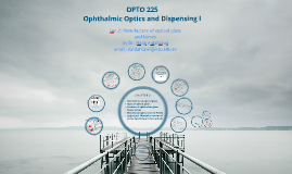 Copy of Lec 2 Opto 225 Manufacture of optical glass and lenses L2