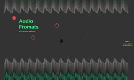 Audio Fromats