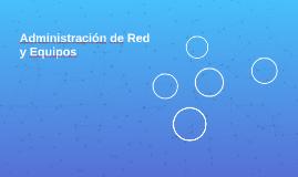 Administración de Red y Equipos