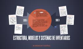 ESTRUCTURA, MODELOS Y SISTEMAS DE INVENTARIOS