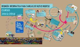 Copy of REUNIÓN INFORMATIVA PARA FAMILIARES DE NUEVO INGRESO CURSO 15-16