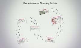 Renacimiento: Novela y teatro