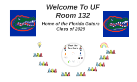 Welcome To UF Room 132