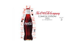 Coca Cola Company: Comedy Edition