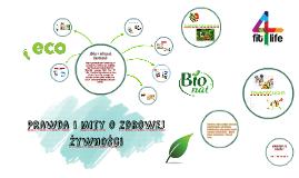 Prawda i mity o zdrowej żywności