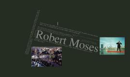 Copy of Robert Moses