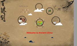 Copy of Welcome to Ancient China