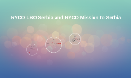 RYCO LBO Serbia and RYCO Mission to Serbia