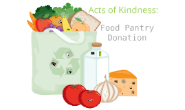 Acts of Kindness: Food Pantry Donation