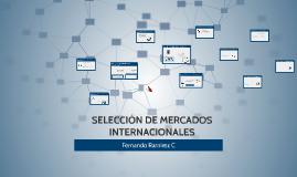 SELECCION DE MERCADOS INTERNACIONALES