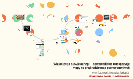 Wizualizacja niewizualnego – nowomedialne transpozycje mapy
