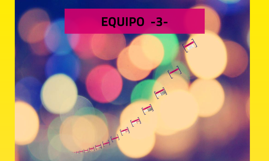 EQUIPO  -3-