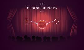 EL BESO DE PLATA