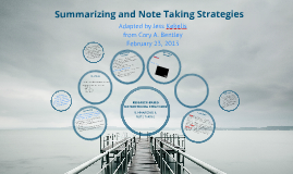 Copy of Research Based Instructional Strategies:  Summarizing & Notetaking